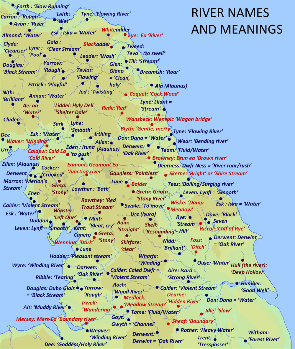 River names in Northern England. Celtic, Anglo-Saxon and Viking.